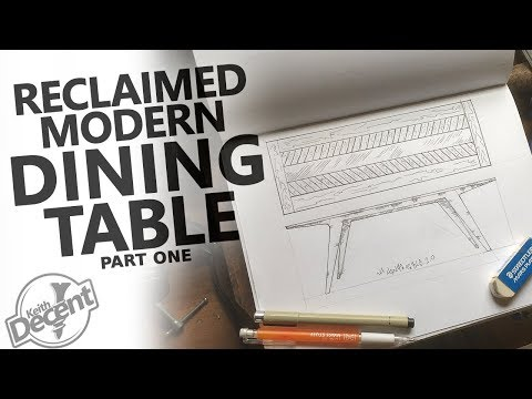 RECLAIMED MODERN DINING TABLE pt 1 - Prepping the Materials