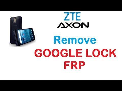 ZTE - Remove Google Account Protection / FRP - Done in April 2017