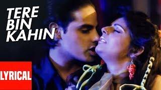 Tere Bin Kahin Jiyra Lage Na Lyrical Video | Junoon | Rahul Roy, Pooja Bhatt, Avinash Wadhawan