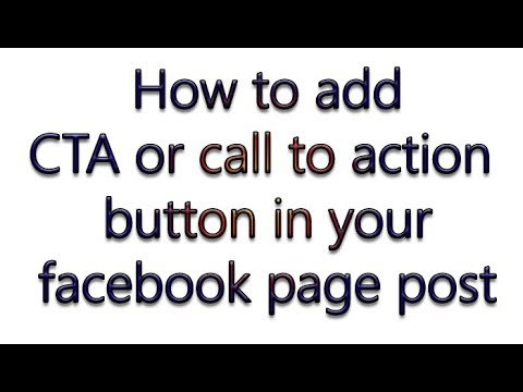 How to add a call to action or cta button on facebook page post with example 2017
