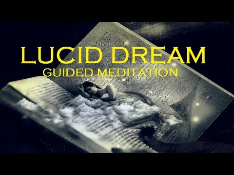 Guided meditation Lucid Dreaming with deep relaxation chakra sleep talkdown