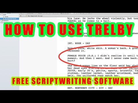 HOW TO install and USE TRELBY (Free Script writing software)