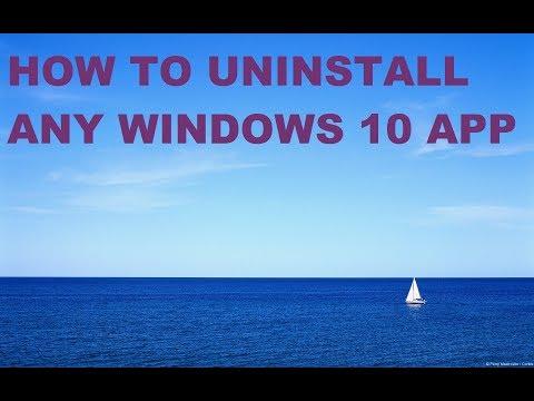 How to Uninstall Any Windows 10 App