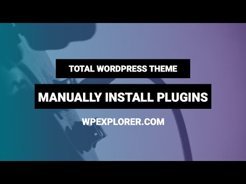 Manually Install Recommended Plugins | Total WordPress Theme