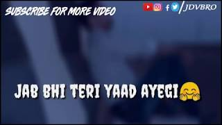 jab bhi teri yaad aayegi teri gali se guzra karunga main | whatsapp status video |
