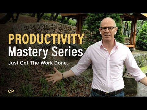PRODUCTIVITY MASTERY | Just Get The Work Done.