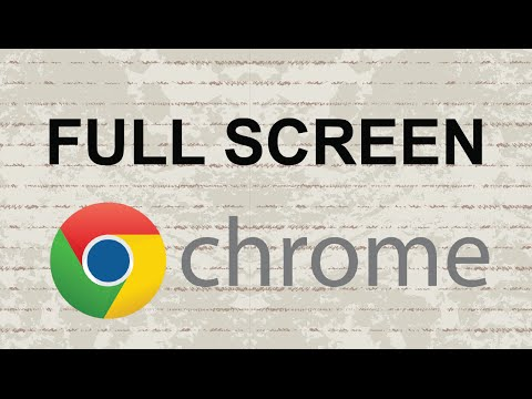 Google Chrome full screen