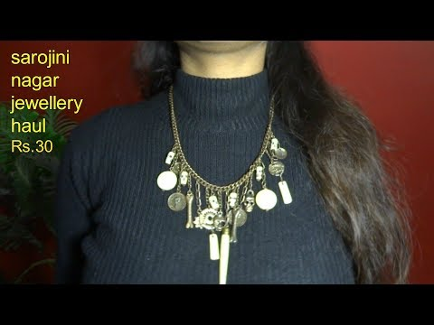Sarojini Nagar mini jewellery haul / All jewellery  for ₹ 30  || Try-on.2018.