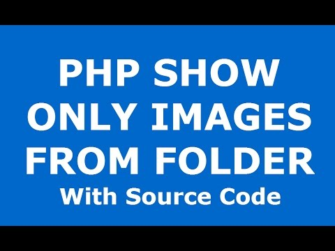 Php: How To Display Only Images From A Directory Using Php [ with source code ]