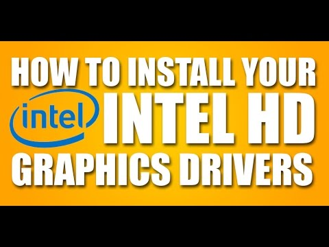 How To Install Your Intel HD Graphics Driver