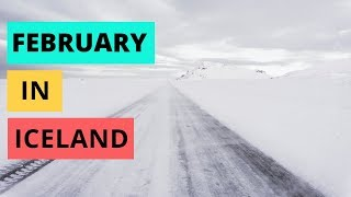 Download February in Iceland - weather, daylight hours, driving, and MORE Video