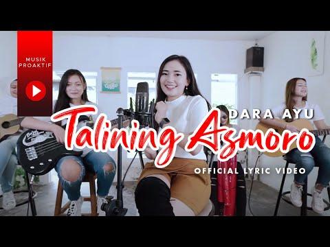 Download Dara Ayu - Talining Asmoro (Official Lyric Video) MP3 Gratis