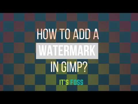 Adding A Watermark In Gimp