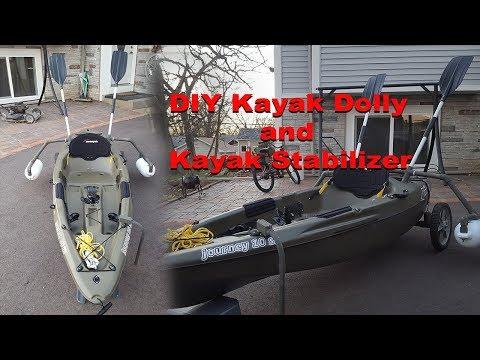 DIY Kayak Dolly and Kayak Stabilizer/Outrigger 2018