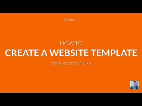 How to Create a Website Template From Start to Finish
