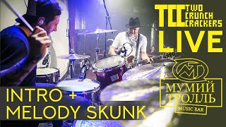 """Two Crunch Crackers-live at mumiytroll bar Moscow 02.02.2020 """"INTRO-MELODY SKUNK"""""""