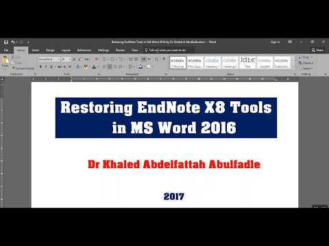 Solving the problem of missing EndNote X8 Tool bar in Word 2016 (8-2017) by Dr Khaled A Abulfadle