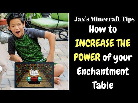 Minecraft: How to Increase the POWER of your Enchantment Table and more