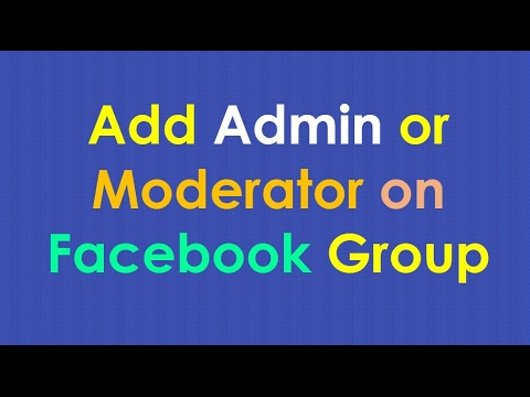 How to add admin to facebook group | How to add moderator to facebook group