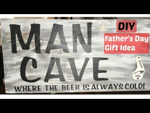 DIY FATHER'S DAY GIFT IDEA | MAN CAVE SIGN