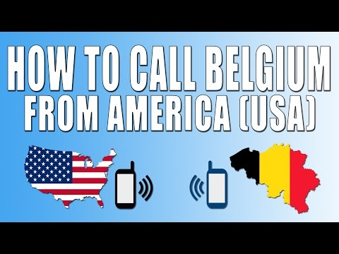 How To Call Belgium From America (USA)