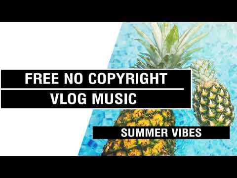 Summer Vibes  - Simon More  [FREE No Copyright Vlog Music ]⚡🎧🔥