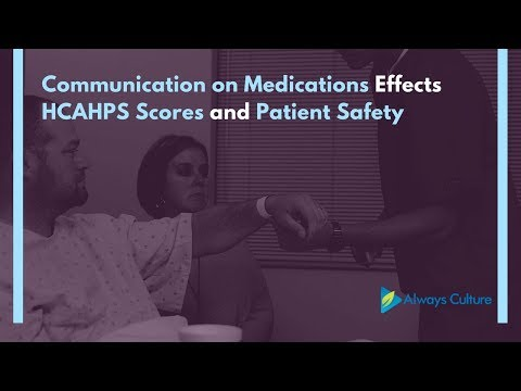 Communication on Medications Effects HCAHPS Scores and Patient Safety