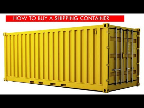 How to Buy a Shipping Container for Building a Container House 2018 SHELTERMODE