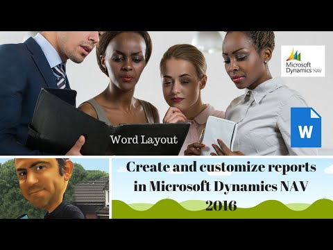 Word Layout: How to create and customise reports with Microsoft Dynamics NAV 2016