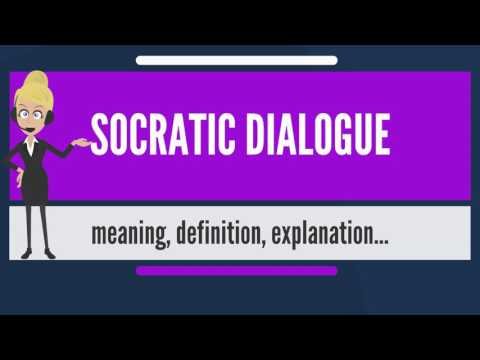 What is SOCRATIC DIALOGUE? What does SOCRATIC DIALOGUE mean? SOCRATIC DIALOGUE meaning