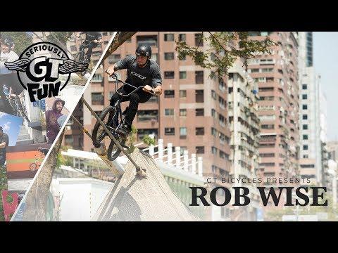 ROB WISE - GT BMX - SERIOUSLY FUN