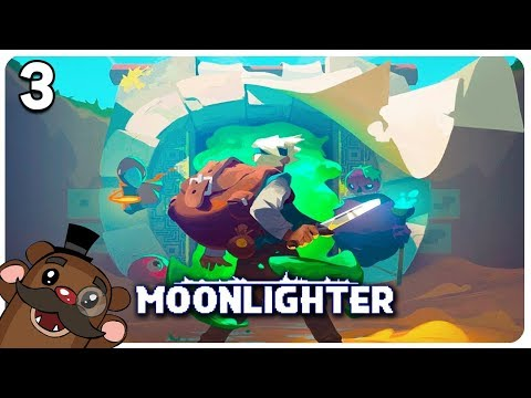 Baer Plays Moonlighter (Ep. 3)