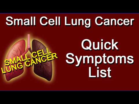 Small Cell Lung Cancer Quick Symptoms List