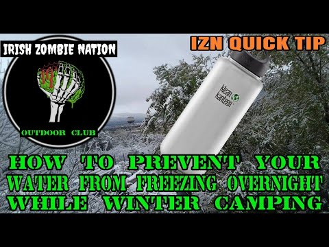 How To Prevent Your Water From Freezing Overnight While Winter Camping - IZN Quick Tip
