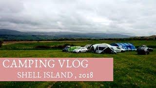 Camping Vlog | Shell Island, 2018