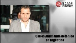 ¿QUIÉN ES CARLOS AHUMADA? SUS NEXOS CON SALINAS, Diego, Rosario....