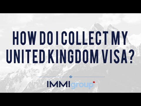 How do I collect my United Kingdom Visa?