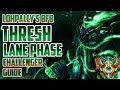 How to CARRY and CLIMB as THRESH | CHALLENGER SUPPORT Lohpally's BFB:  A Thresh Laning Phase Guide