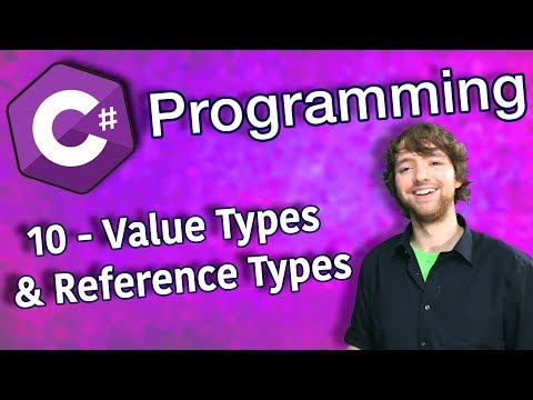 C# Programming Tutorial 10 - Value Types and Reference Types