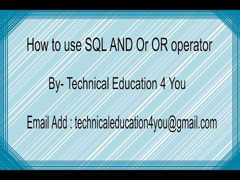 How to use SQL AND Or OR operator [Hindi/Urdu].