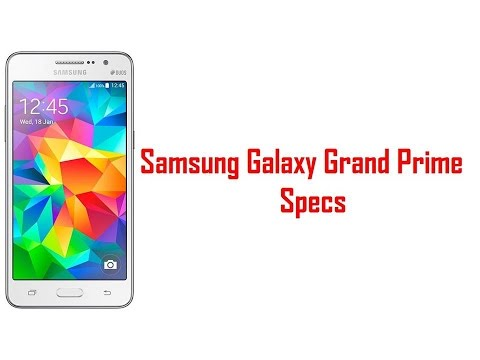 Samsung Galaxy Grand Prime Specs & Features