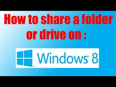 How to share a Folder or Drive on Windows 8