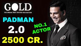 Akshay kumar became no.1 Actor in bollywood Akshay Kumar 2018, Robot 2.0 Gold, PADMAN Boxoffice